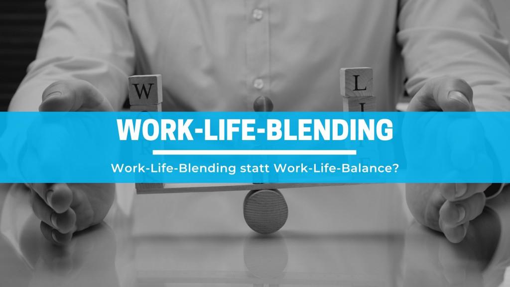 work-life-blending-statt-work-life-balance?